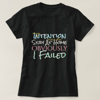 Good Intentions but Failed Tシャツ