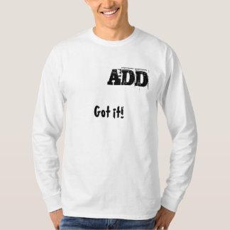 Got it! ADD Tシャツ