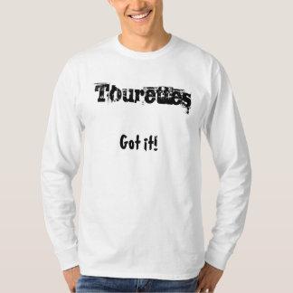 Got it! Tourettes Tシャツ