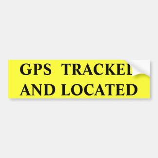 GPSは置かれて追跡しました バンパーステッカー