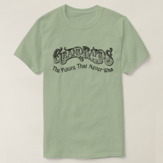 Grand Rapidsのワイシャツ-決してなかった未来 Tシャツ