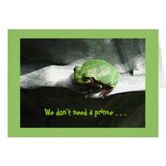 greeniefrog、私達は王子を…必要としません カード