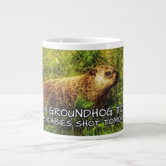 groundhogを今日抱き締めて下さい。 狂犬病を明日撃たれる得て下さい ジャンボコーヒーマグカップ