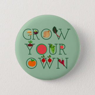 Grow Your Own 5.7cm 丸型バッジ