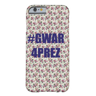 #Gwar4prez Phonecase Barely There iPhone 6 ケース