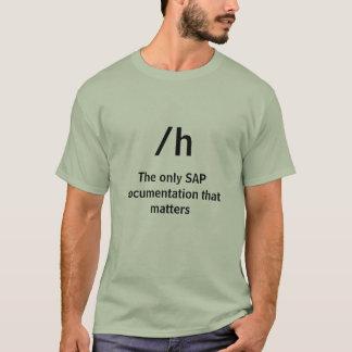 /hの重要である唯一のSAPドキュメンテーション Tシャツ
