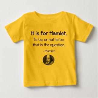 Hはハムレットのためです • シェークスピアの小さいワイシャツ ベビーTシャツ