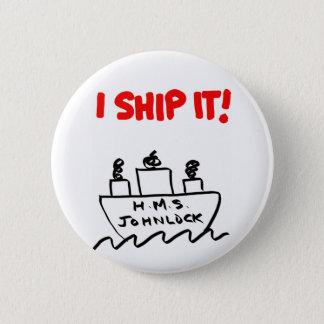 "H.M.S. Johnlock Iの船それ! 2 1/4""ボタン 5.7cm 丸型バッジ"