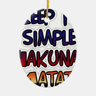 Hakuna Matataはそれをシンプルなギフト保ちます セラミックオーナメント