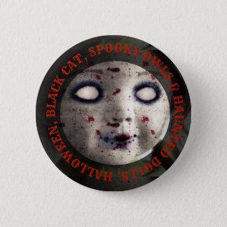 Halloween Haunted Dolls Spooky Button 5.7cm 丸型バッジ