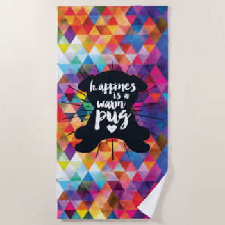 Happiness Is A Warm Pug Beach Towel ビーチタオル