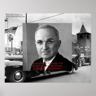 """Harry Trumanは""""ポスターの地獄""""の知恵の引用文与えませんでした ポスター"""