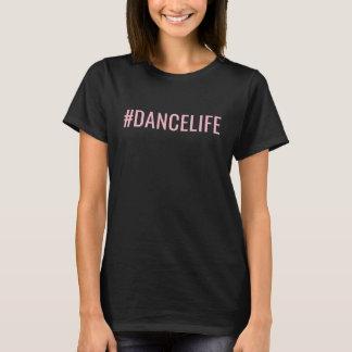 Hashtagのダンスの生命#DANCELIFEのTシャツ Tシャツ