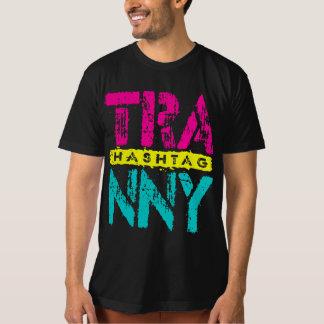 Hashtag TRANNY -愛は伝達、ネオンを再建しました Tシャツ