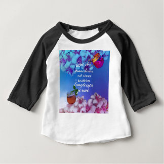 Have a good time and you will forever young. ベビーTシャツ