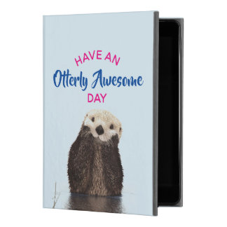 "Have an Otterly Awesome Day Cute Otter Photo iPad Pro 9.7"" ケース"