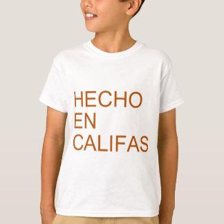 Hecho en Califas Tシャツ