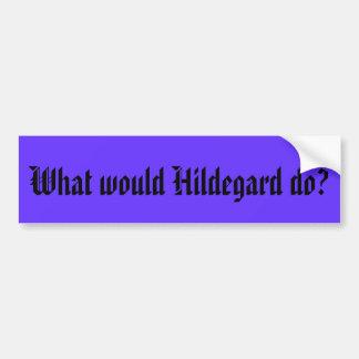 Hildegardは何をしますか。 バンパーステッカー