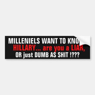 HILLARY_MILLENIELSは知りたいと思います! 質問#1 バンパーステッカー
