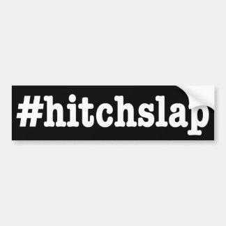 """#hitchslap "" バンパーステッカー"