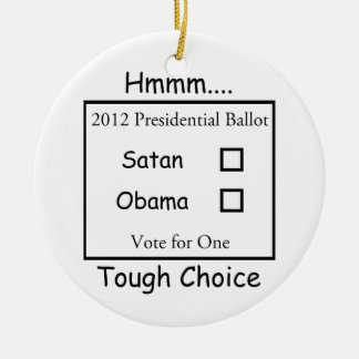 Hmmm難しい選択Satan対オバマ2012年 セラミックオーナメント