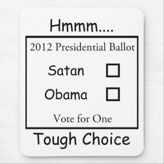 Hmmm難しい選択Satan対オバマ2012年 マウスパッド