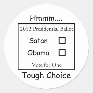 Hmmm難しい選択Satan対オバマ2012年 ラウンドシール