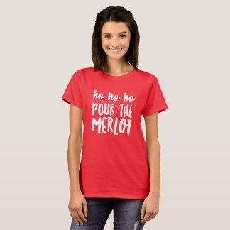 Ho Ho Hoメルローを注いで下さい Tシャツ