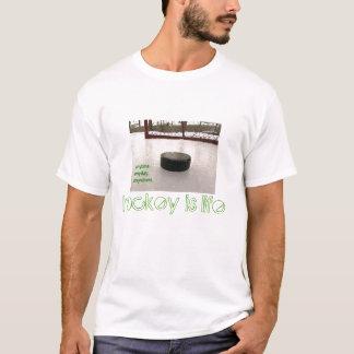 hockeyyy、ホッケーは生命、アイスホッケー、ホッケーのワイシャツです tシャツ