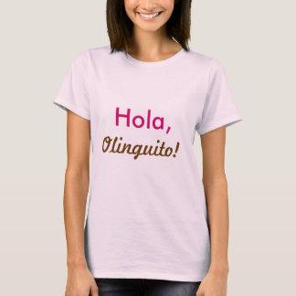 HolaのOlinguitoのTシャツ Tシャツ