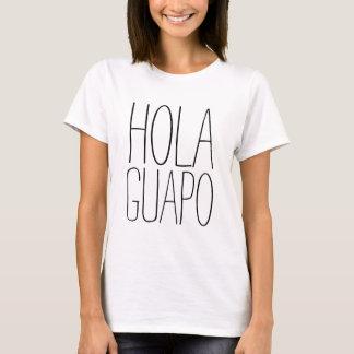 Hola Guapo Tシャツ