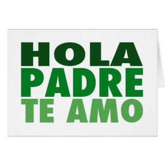 Hola Padre Te Amo: Dia de los Padres: Verde カード