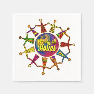 holiES -私達はすべてのHOLIESです + あなたのbackgr. スタンダードカクテルナプキン