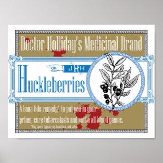 Holliday's Medicinal Brand Huckleberries博士の ポスター