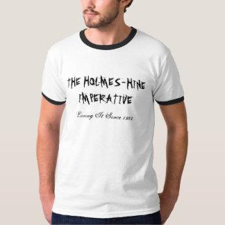 HOLMES-HINEの命令 Tシャツ