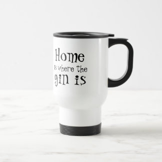 Home is where the gin is - personalised トラベルマグ