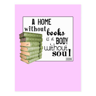 Home without Books = Body without soul ポストカード