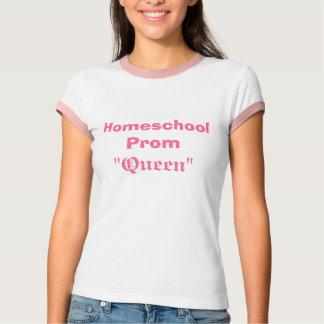 """Homeschoolのプロム、""""女王"""" Tシャツ"""