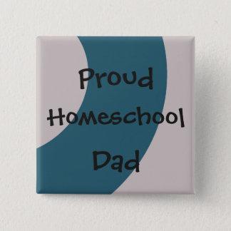Homeschoolの青および灰色の誇り高いパパ 5.1cm 正方形バッジ