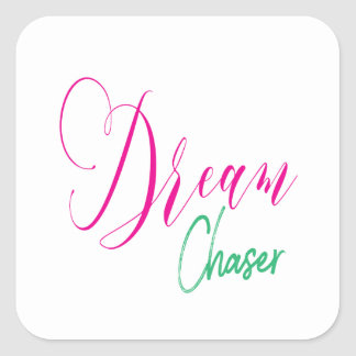 Hot Pink & Turquoise Script Dream Chaser スクエアシール