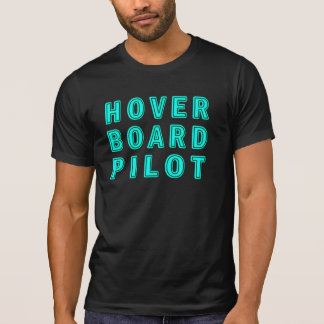 Hoverboardのパイロット Tシャツ