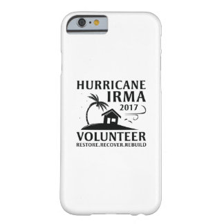 Hurricane Irma Volunteer Barely There iPhone 6 ケース