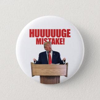 Huuuuugeの間違いのドナルド・トランプボタン 5.7cm 丸型バッジ
