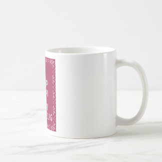 Hyggelig穏やか、滞在保って下さい コーヒーマグカップ