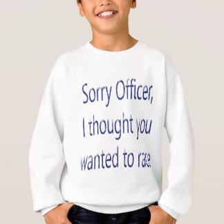 Iつが考えた残念な役人は競争したいと思いました スウェットシャツ
