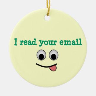 Iつはあなたの電子メールのオーナメントを読みました セラミックオーナメント