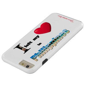 Iつはフィリピンの私のハートを残しました-カスタムな場合を愛して下さい TOUGH iPhone 6 PLUS ケース