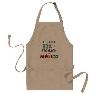 Iつはメキシコのエプロンの私の胃の80%を残しました スタンダードエプロン