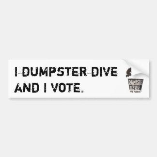Iダンプスターの飛び込みはおよび私バンパーステッカーを投票します バンパーステッカー