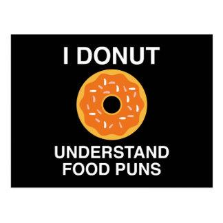 Iドーナツは食糧しゃれを理解します ポストカード